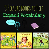 Three Picture Books to Help Expand your Child's Vocabulary