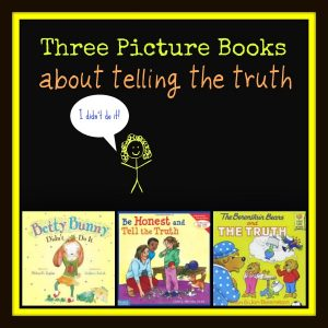 Picture Books that Encourage a Child to Tell the Truth
