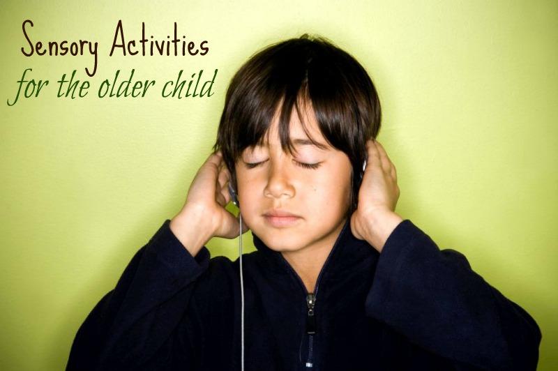 sensory older child
