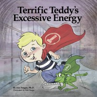 Terrific Teddy's Excessive Energy