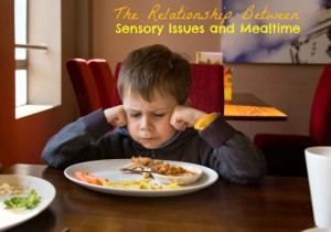 Sensory Issues and Mealtime… What the research says…..