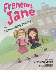 Frenemy Jane The Sometimes Friend