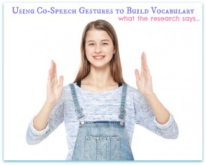 Using Co-Speech Gestures to Build Language During Storytime
