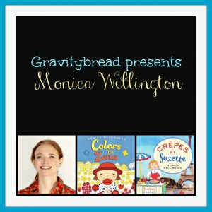 Gravitybread presents Monica Wellington