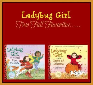 Ladybug Girl: Favorites for the Fall