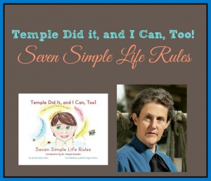 Temple Did It, and I Can, Too! Seven Simple Life Rules