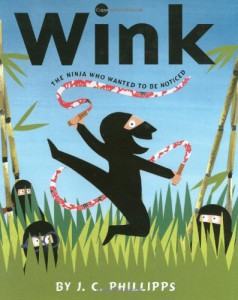 Wink…The Ninja Who Wanted To Be Noticed