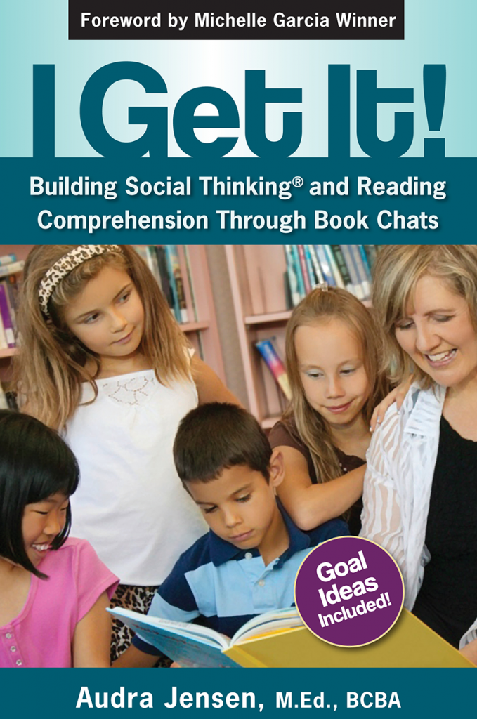 I Get It Building Social Thinking and Reading Comprehension Through Book Chats