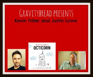 Gravitybread Presents Kevin Diller and Justin Lowe