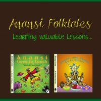 Anansi Folktales: Learning Valuable Lessons