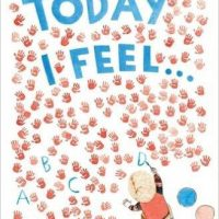 Today I Feel..An Alphabet of Feelings