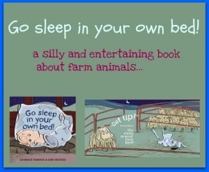 Go sleep in your own bed!