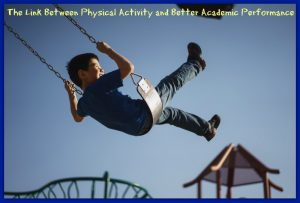 The Link Between Physical Activity and Better Academic Performance
