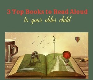 3 Top Books to Read Aloud to an Older Child (that are also movies!)