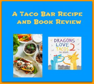 Make Your Own Taco Bar and a Book Review