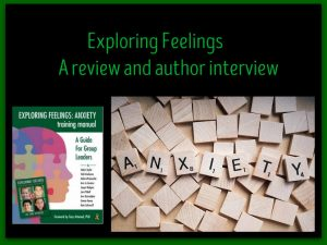Exploring Feelings Program: Anxiety Training Manual