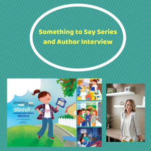 Something To Say Series with Author Interview